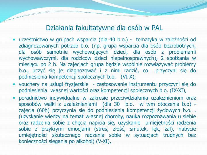 Działania fakultatywne dla osób w PAL