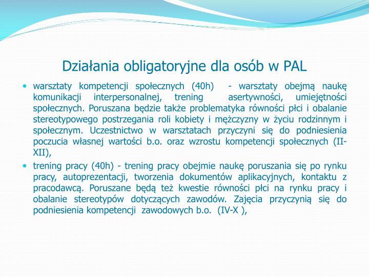 Działania obligatoryjne dla osób w PAL