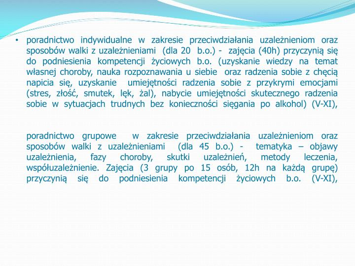 poradnictwo indywidualne w zakresie przeciwdziałania uzależnieniom oraz sposobów walki z uzależnieniami  (dla 20