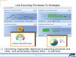 link executing processes to strategies