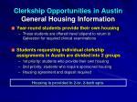 clerkship opportunities in austin general housing information
