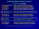 clerkship opportunities in austin houston timetable