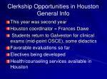 clerkship opportunities in houston general info