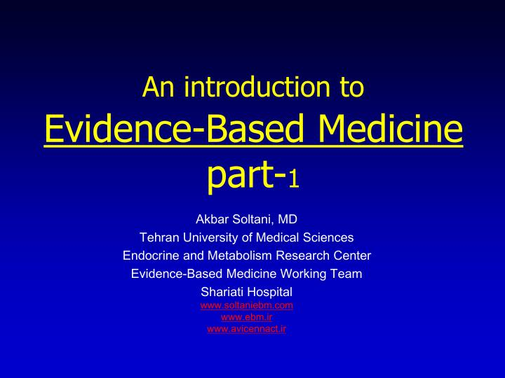an introduction to evidence based medicine part 1 n.