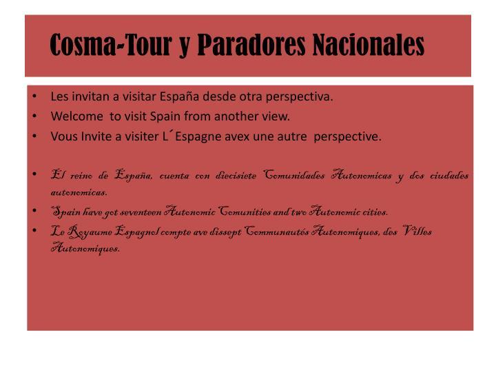 Cosma tour y paradores nacionales