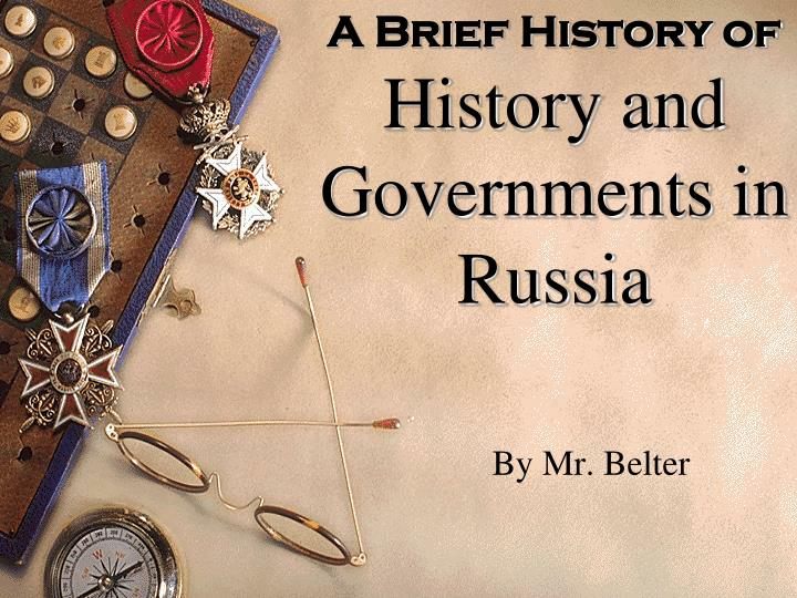 a brief history of history and governments in russia n.