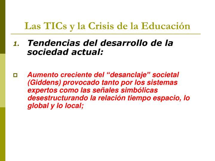 Las TICs y la Crisis de la Educación