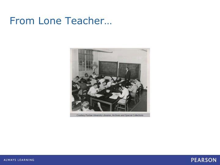 From Lone Teacher…