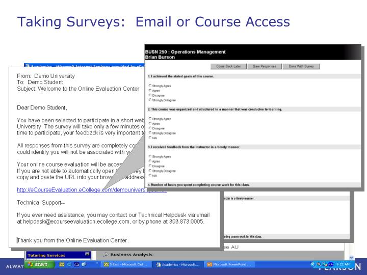 Taking Surveys:  Email or Course Access