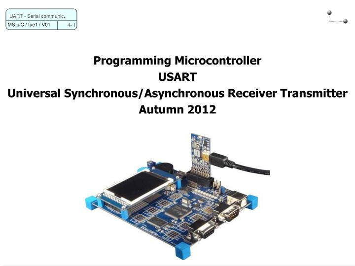 PPT - Programming Microcontroller USART Universal