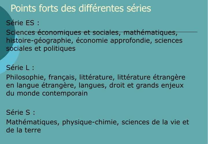 Points forts des diff rentes s ries