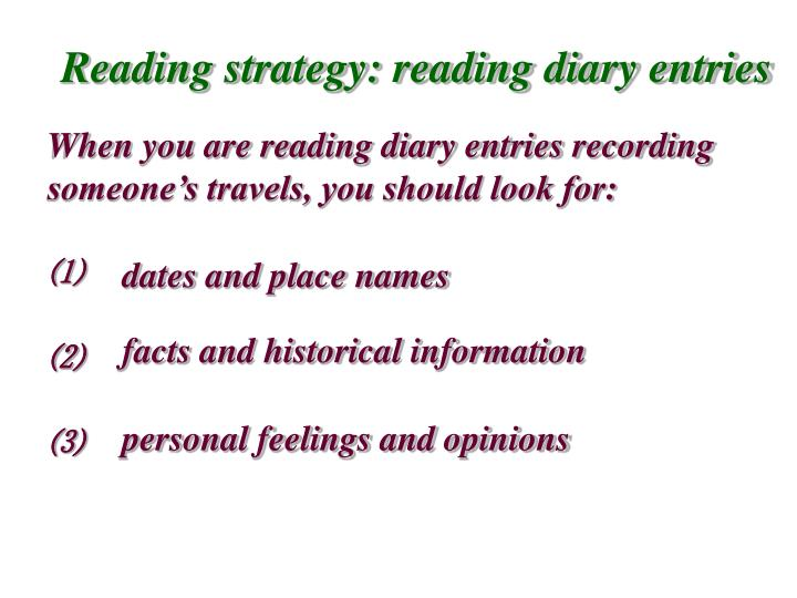 Reading strategy: reading diary entries