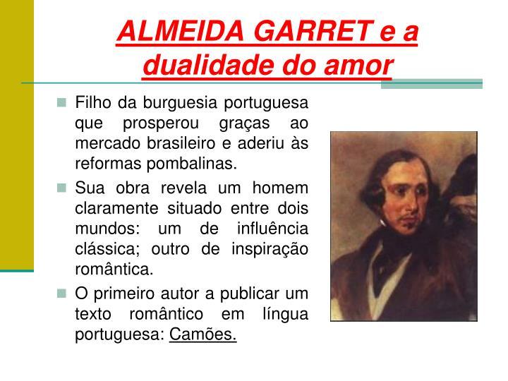 ALMEIDA GARRET e a dualidade do amor