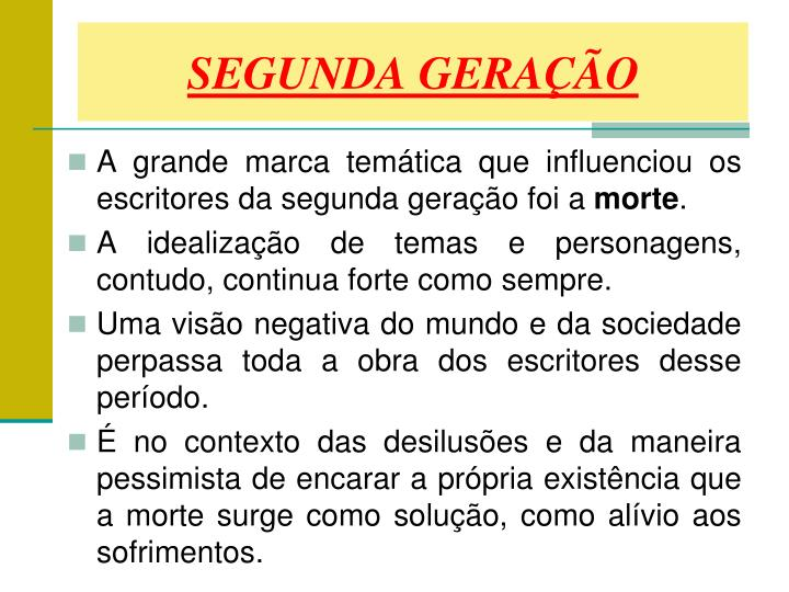 SEGUNDA GERAÇÃO