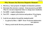 why measure the electron magnetic moment