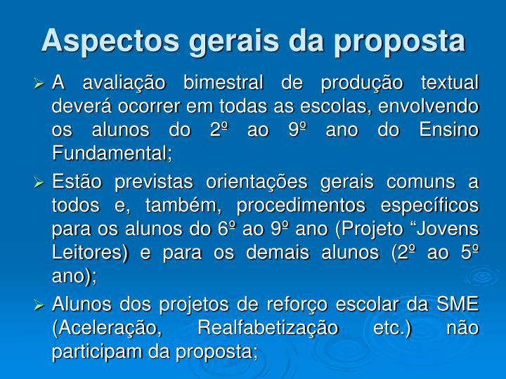 Aspectos gerais da proposta