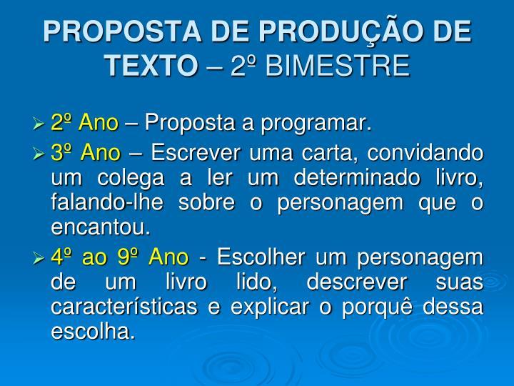 PROPOSTA DE PRODUÇÃO DE TEXTO