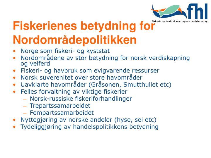 Fiskerienes betydning for Nordområdepolitikken