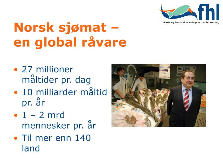 Norsk sj mat en global r vare