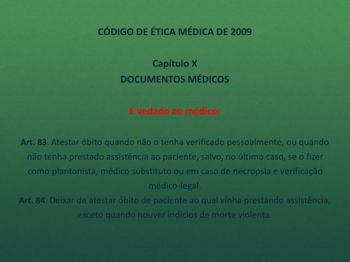CÓDIGO DE ÉTICA MÉDICA DE 2009