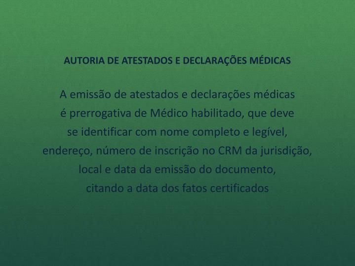 AUTORIA DE ATESTADOS E DECLARAÇÕES MÉDICAS