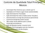 controle da qualidade total princ pios b sicos