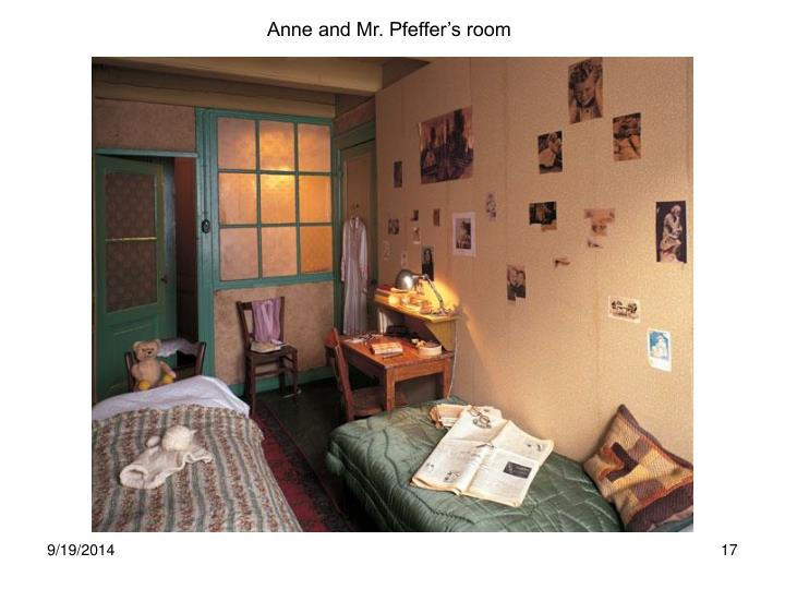 Anne and Mr. Pfeffer's room