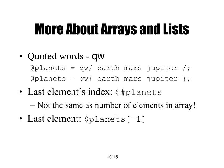 More About Arrays and Lists