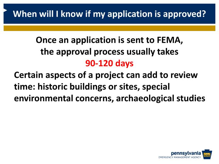 When will I know if my application is approved?