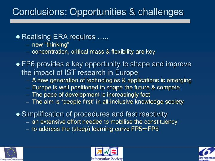Conclusions: Opportunities & challenges