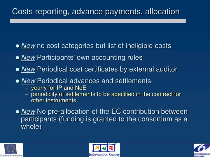 Costs reporting, advance payments, allocation