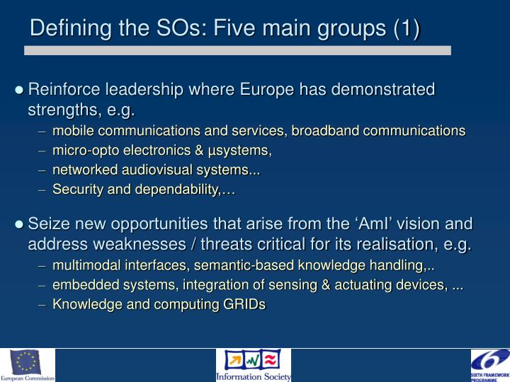 Defining the SOs: Five main groups (1)