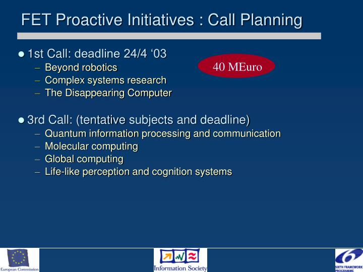 FET Proactive Initiatives : Call Planning