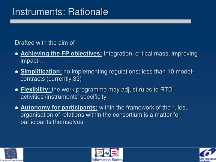 Instruments: Rationale