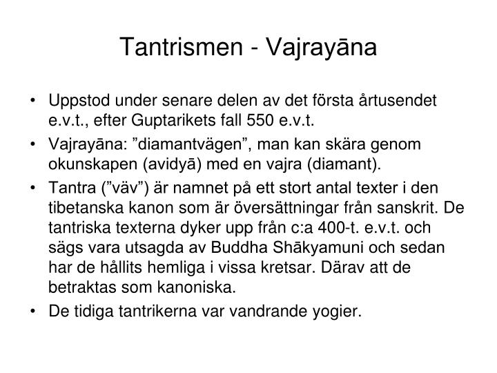 Tantrismen - Vajrayāna