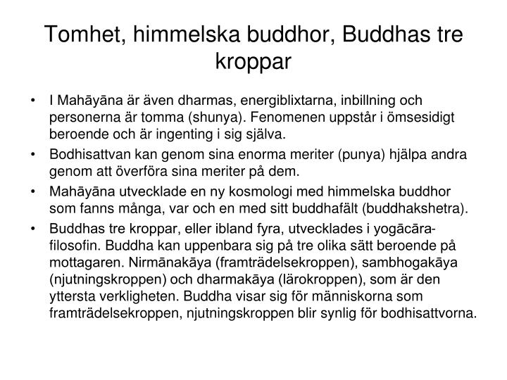Tomhet, himmelska buddhor, Buddhas tre kroppar