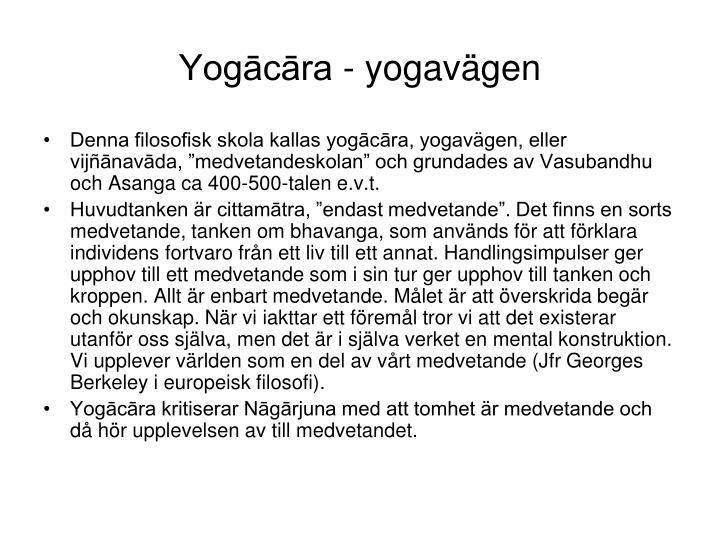 Yogācāra - yogavägen