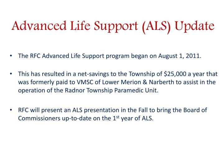 Advanced Life Support (ALS) Update