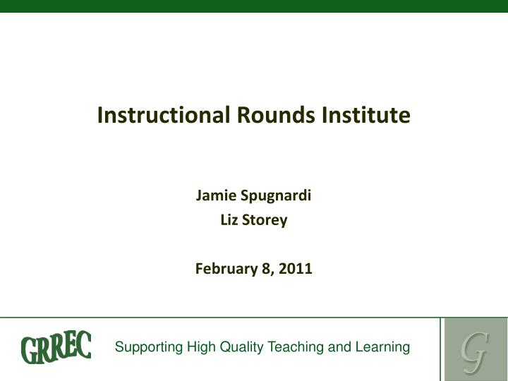 instructional rounds institute n.