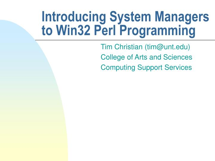 introducing system managers to win32 perl programming n.
