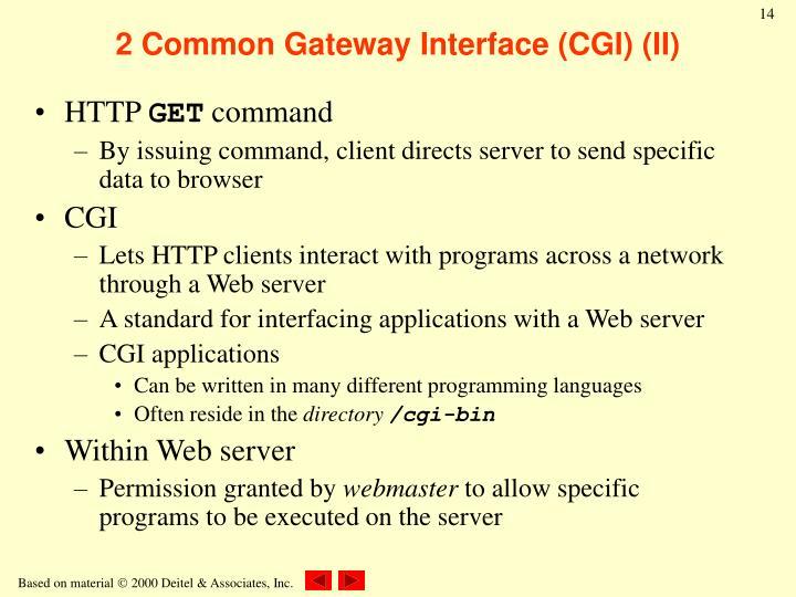 2 Common Gateway Interface (CGI) (II)