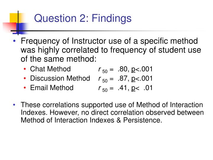 Question 2: Findings