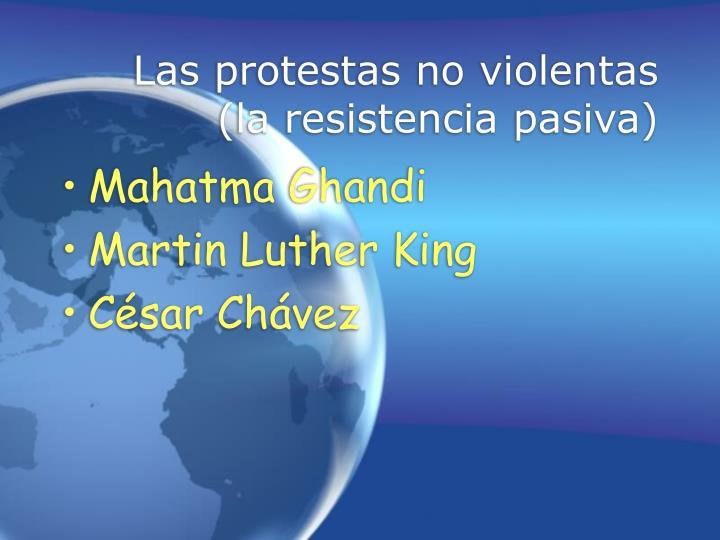 Las protestas no violentas