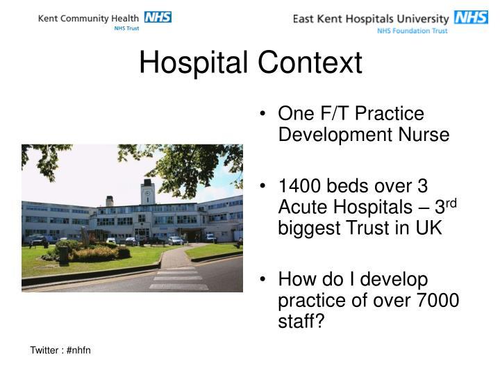 Hospital context