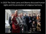 in 2010 the dalai lama and obama discussed human rights and the promotion of religious harmony