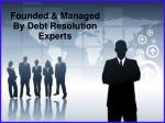 founded managed by debt resolution experts