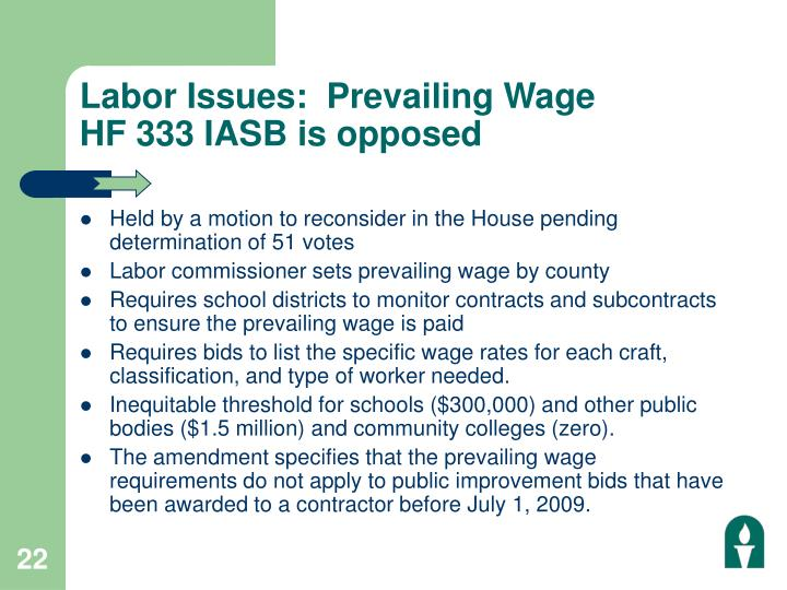 Labor Issues:  Prevailing Wage
