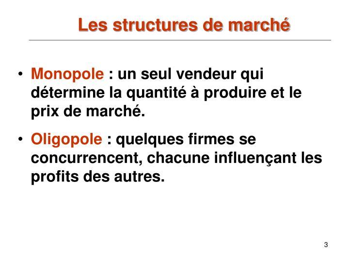 Les structures de march