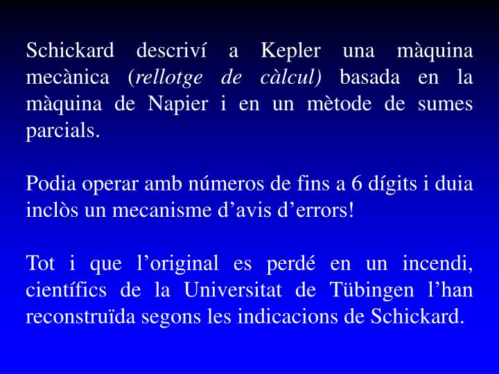 Schickard descriví a Kepler una màquina mecànica (