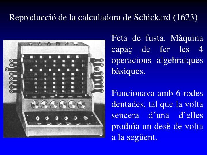 Reproducció de la calculadora de Schickard (1623
